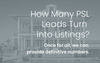 How Many PSL Leads Turn into Listings & Sell?